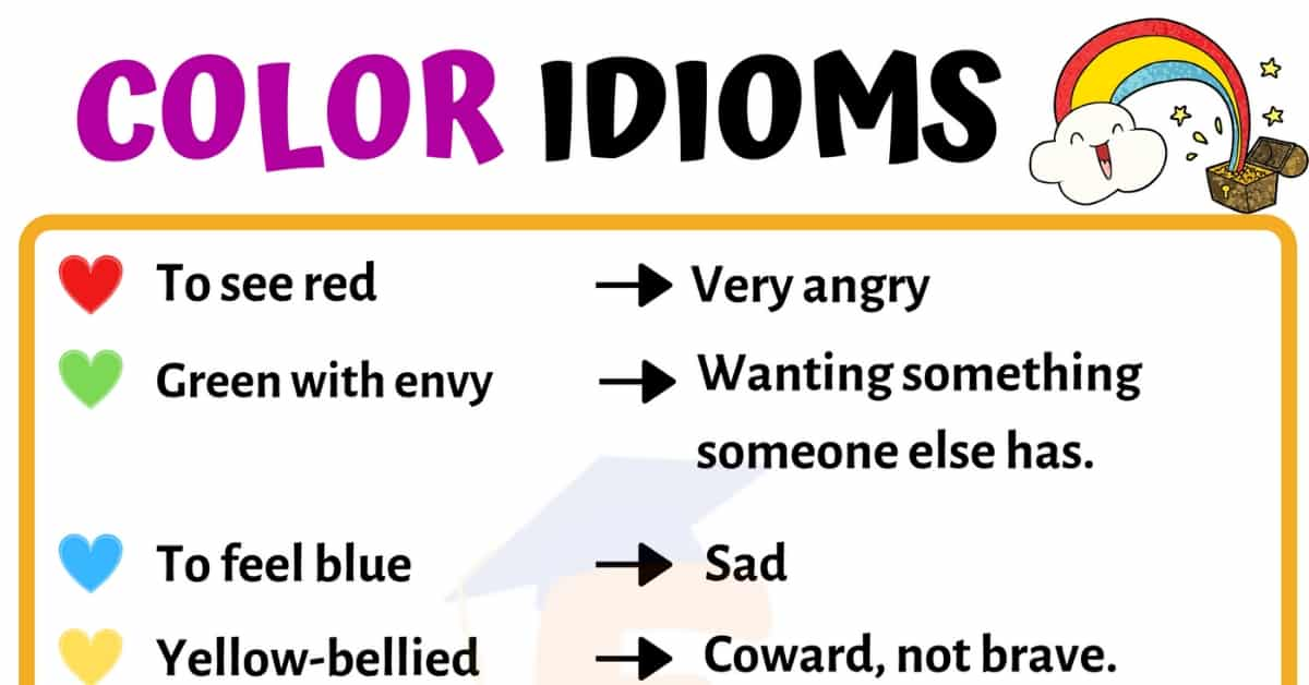 List of Popular Color Idioms with Meaning & Examples in English 1