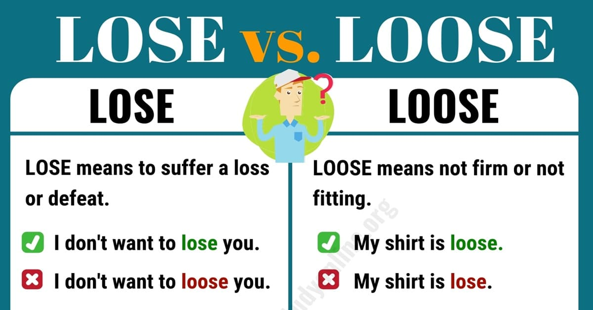 LOSE vs LOOSE | Commonly Confused Words | Definition & Examples - English  Study Online