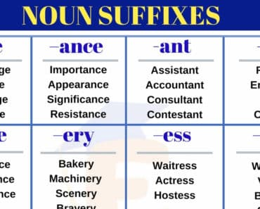 Noun Suffixes: A Huge List of Popular Noun Suffixes in English 4