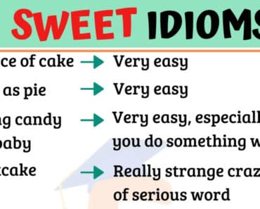 Important Sweet Idioms with Meaning & Examples 4