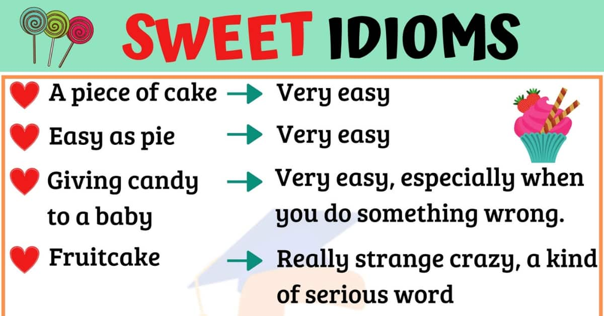 Important Sweet Idioms with Meaning & Examples 1