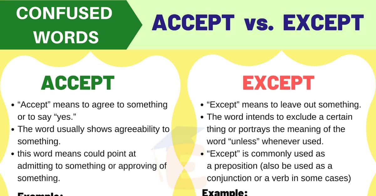 Accept vs Except - Commonly Misused Words in English 2