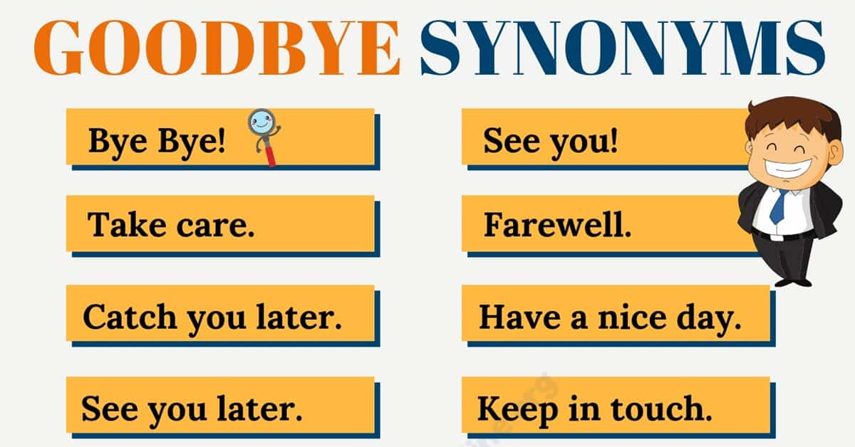 Another Word for Goodbye: List of 20 Important Goodbye Synonyms 1
