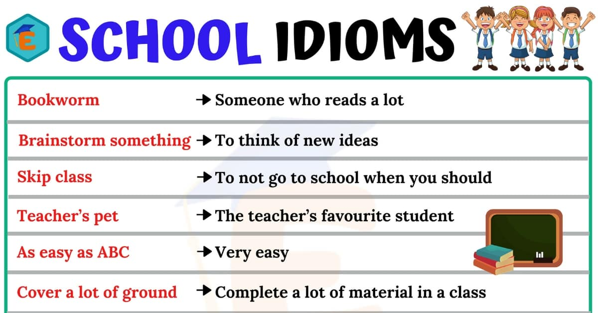 School Idioms | 10 Useful Idioms Relating to School for ESL Learners 1