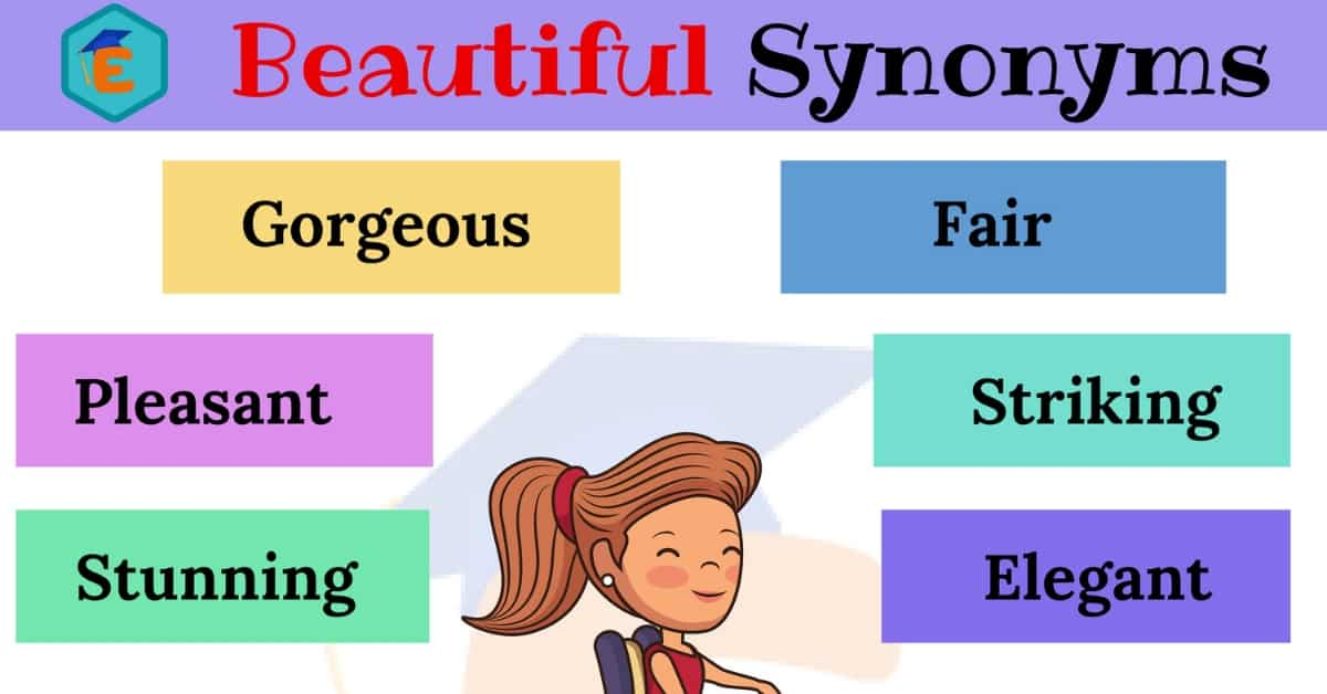 Another Word for Beautiful | List of 30+ Helpful Beautiful Synonyms 1