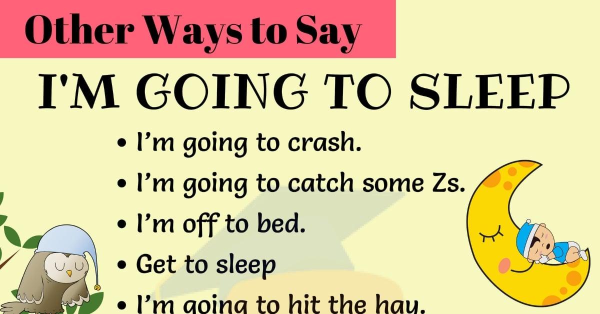 13 Useful Ways to Say I'M GOING TO SLEEP in English 1