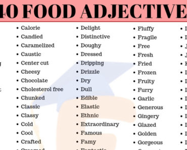 240 Food Adjectives – Adjectives to Describe Food in English 3