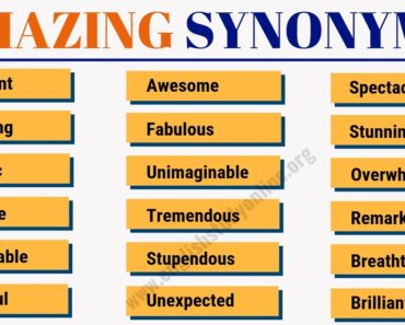 Amazing Synonym: List of 50 Awesome Words to Used Instead of Amazing 8