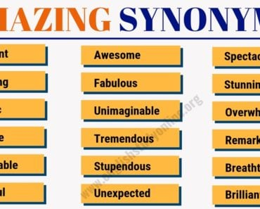 Amazing Synonym: List of 50 Awesome Words to Used Instead of Amazing 4