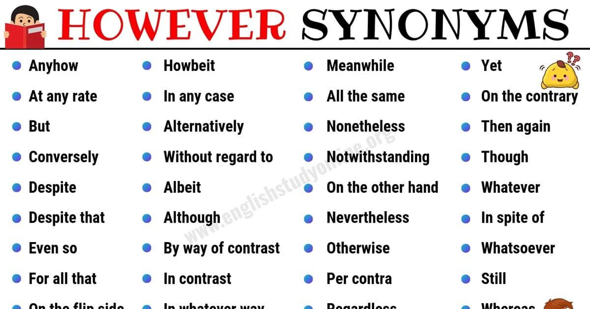 However Synonym: List of 40+ Powerful Synonyms for HOWEVER 1
