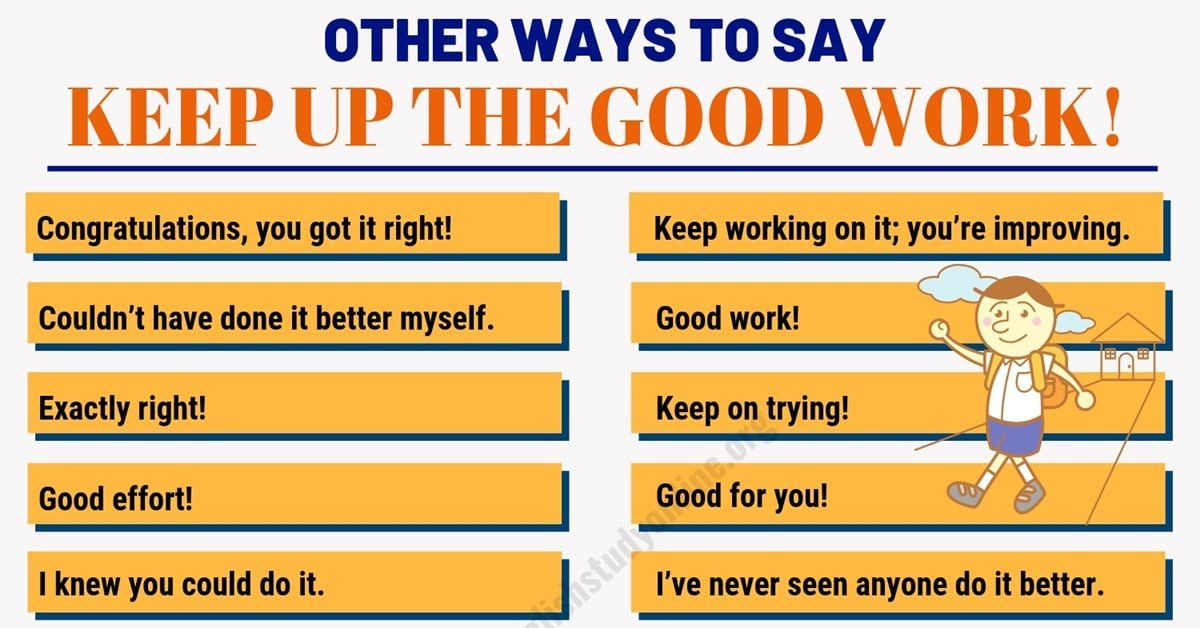 """80 Useful Ways to Say """"Keep Up The Good Work!"""" in English 1"""