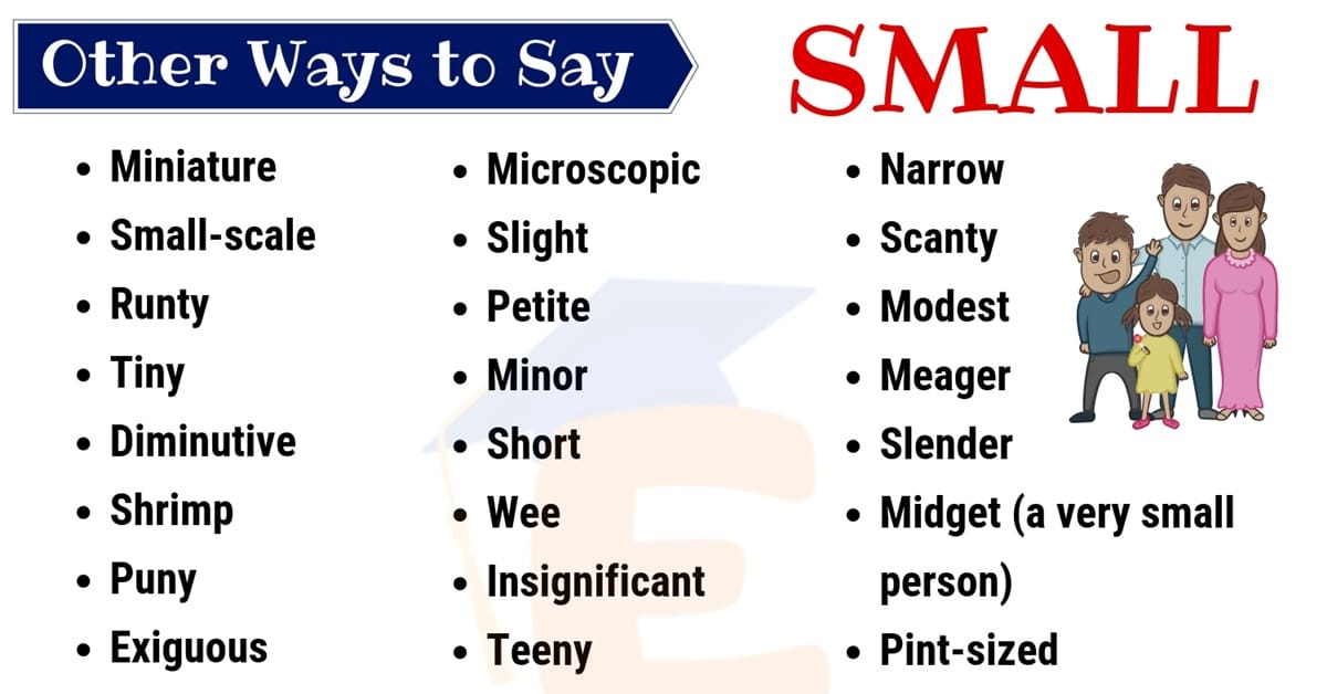 Small Synonym: List of 35 Helpful Synonyms for SMALL with Example Sentences 1
