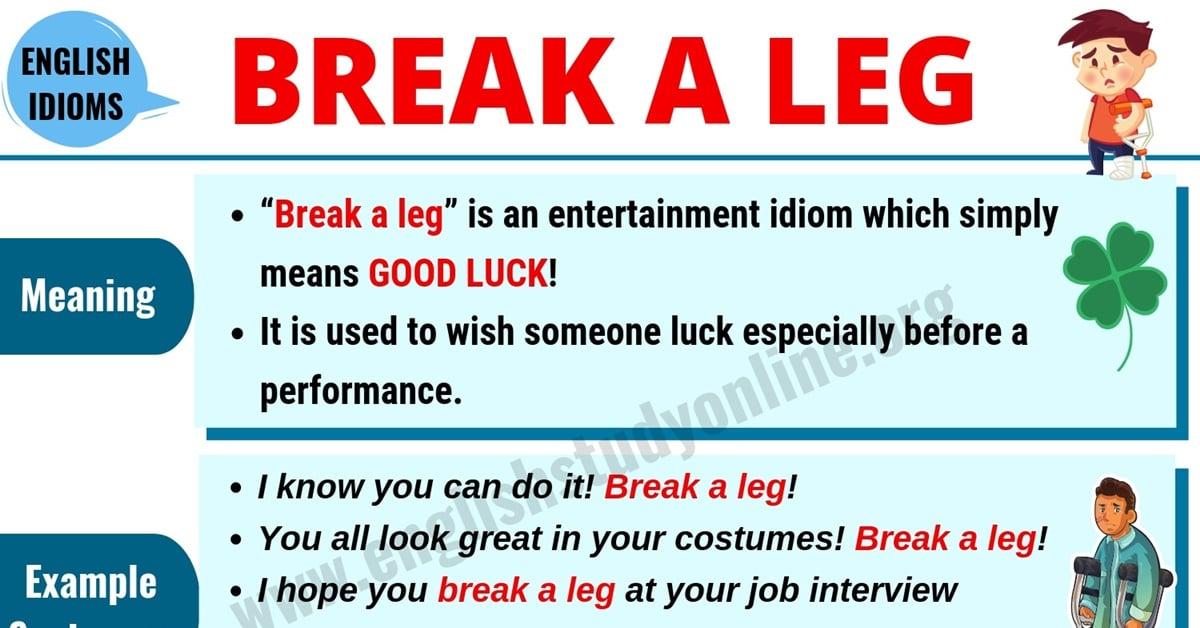 "Break A Leg: What Does ""Break A Leg"" Mean? | Useful Example Sentences 1"