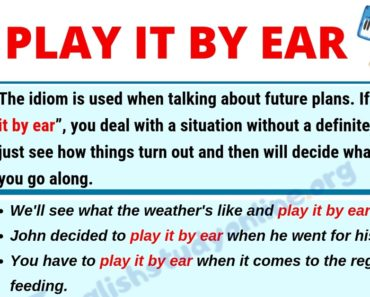 Play It By Ear: Definition, Useful Conversation Examples & Synonyms List 2
