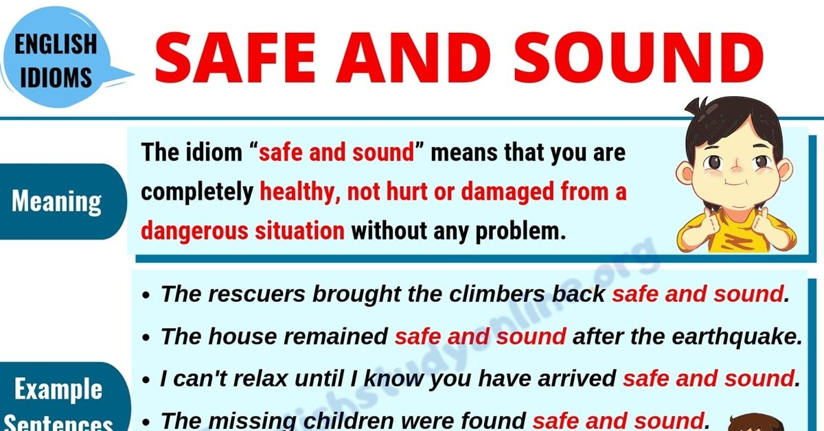 Safe and Sound: Definition, Useful Examples and Synonyms List 1