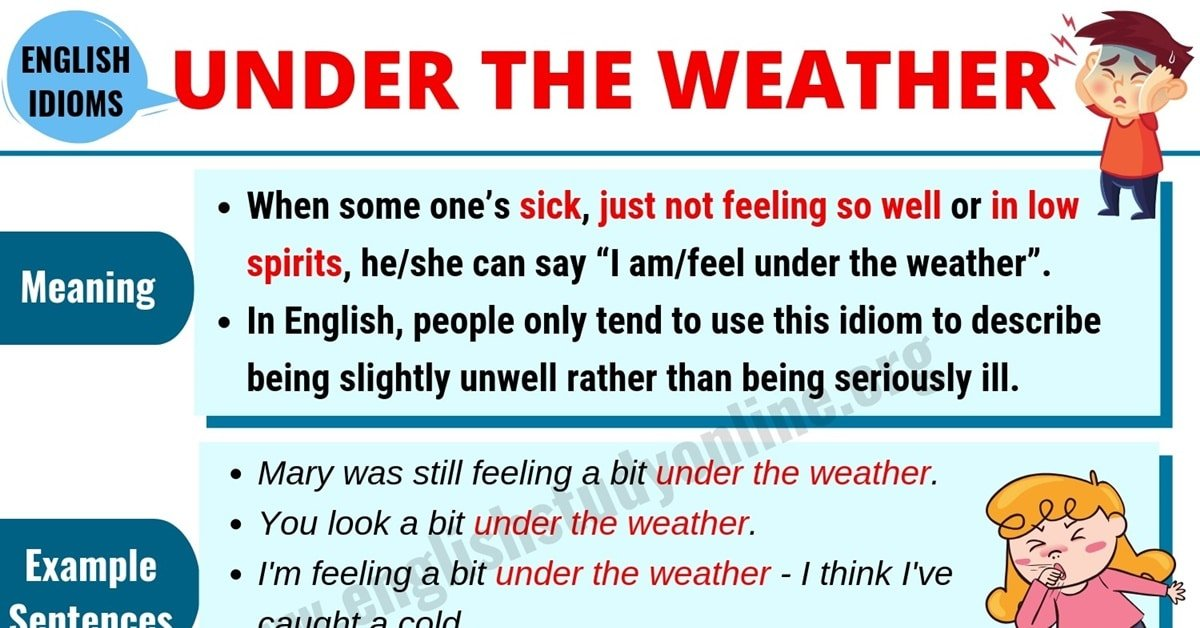 What Does Under the Weather Mean?   Useful Example Sentences 1
