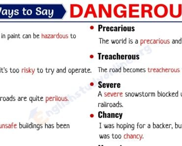 DANGEROUS Synonym: List of 20+ Useful Synonyms for Dangerous in English 7