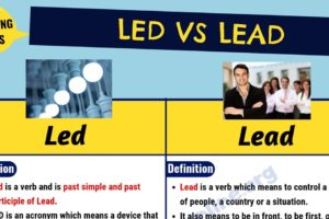 Led vs Lead: What is The Main Difference Between Lead vs Led? 11