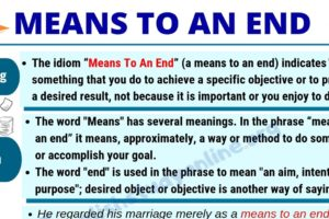 Means To An End: Definition, Origin & Useful Examples in English 8