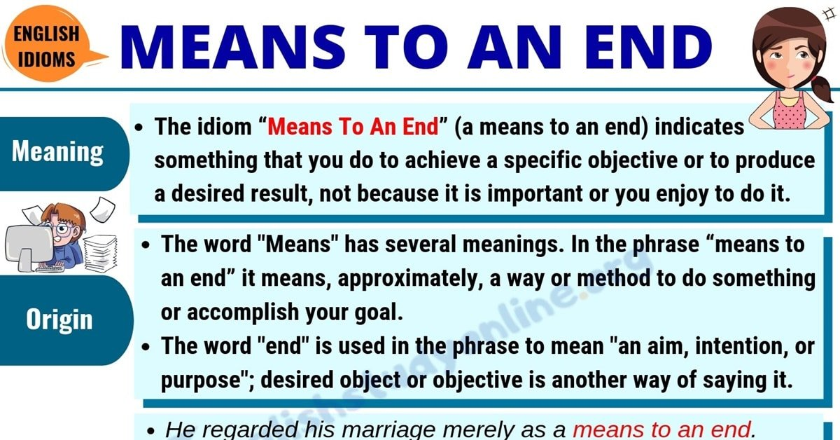 Means To An End: Definition, Origin & Useful Examples in English 1