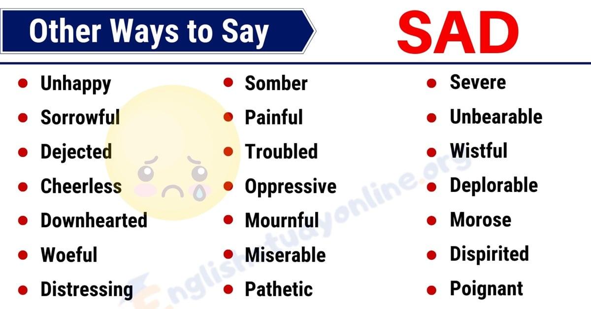 SAD Synonym: List of 35 Useful Synonyms for SAD in English 5