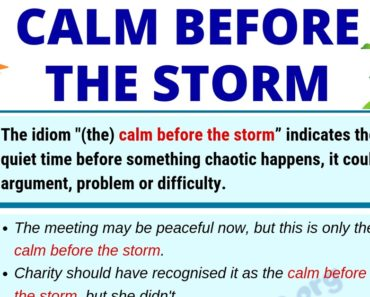Calm Before the Storm: Definition, Origin & Useful Examples in English 7