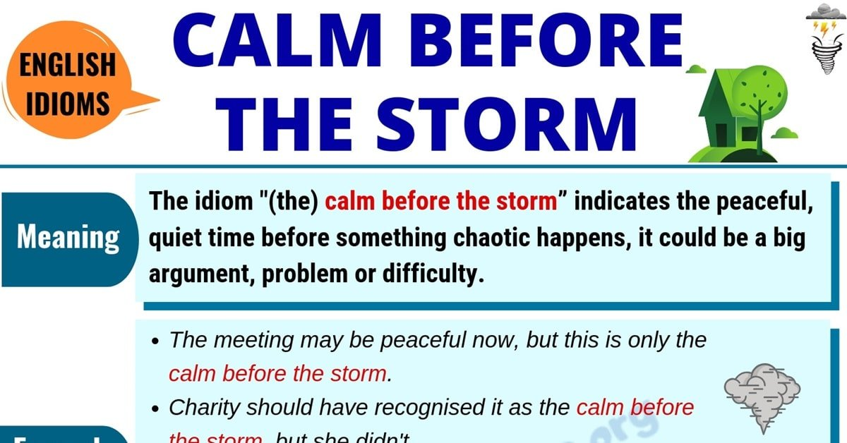 Calm Before the Storm: Definition, Origin & Useful Examples in English 1