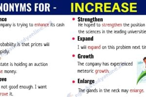 Increase Synonym: List of 20+ Useful Synonyms for the Word INCREASE 7