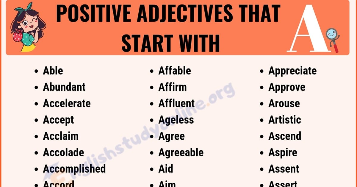 70+ Positive Adjectives That Start with A | Useful List of Common Adjectives 9