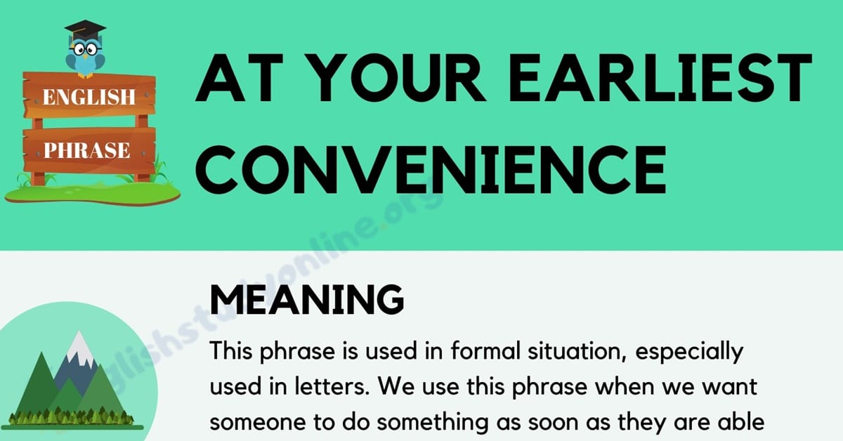 At Your Earliest Convenience: Definition, Useful Examples & Different Ways to Say 1