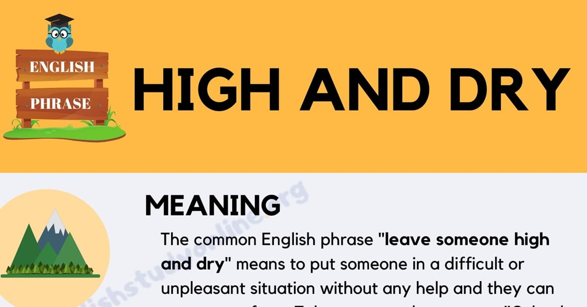 High and Dry: Definition, Useful Examples & Alternative Words in English 1