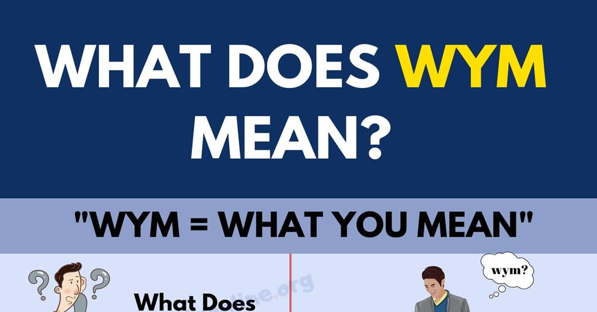 What Does WYM Stand For and How To Use This Useful Abbreviation in Texting 3