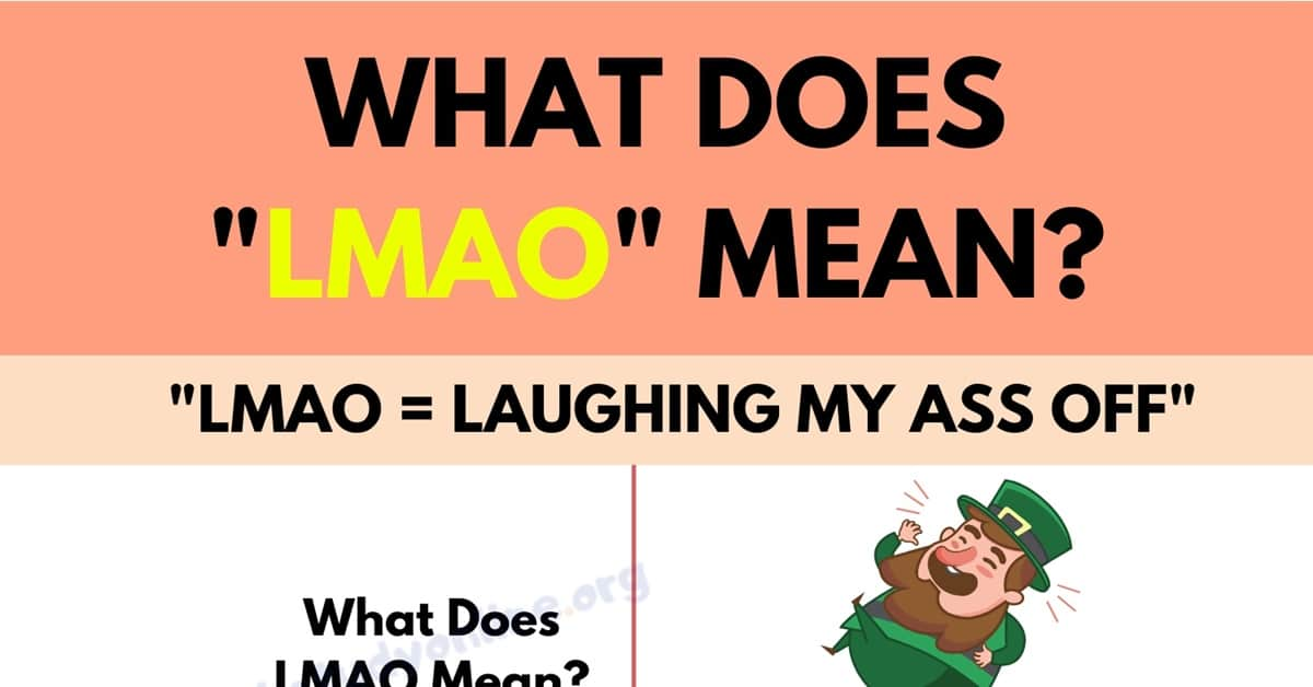 LMAO: What Do You Know about This Popular Internet Slang Term? 1