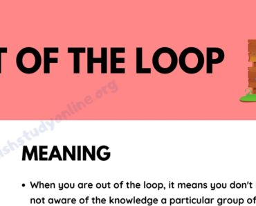 Out of the Loop: What Does This Interesting Idiom Mean in Context 6