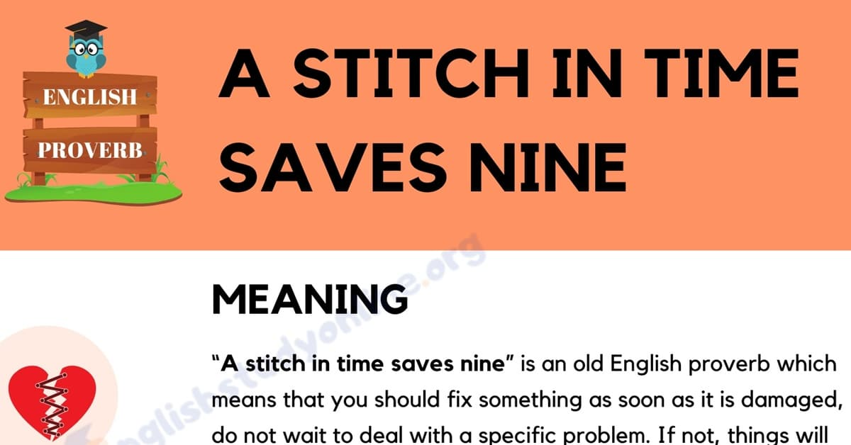 A Stitch in Time Saves Nine: Definition, Useful Examples & Synonyms 1