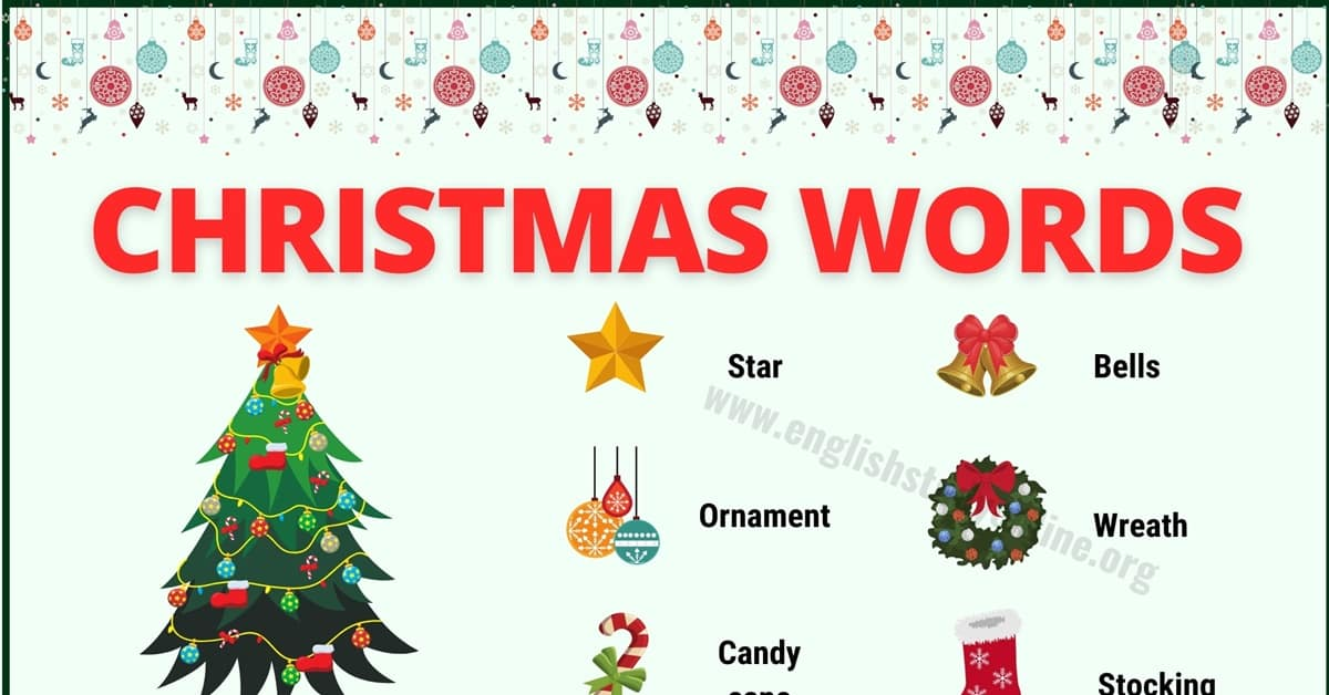 Christmas Words: List of 40+ Interesting Christmas Vocabulary 1