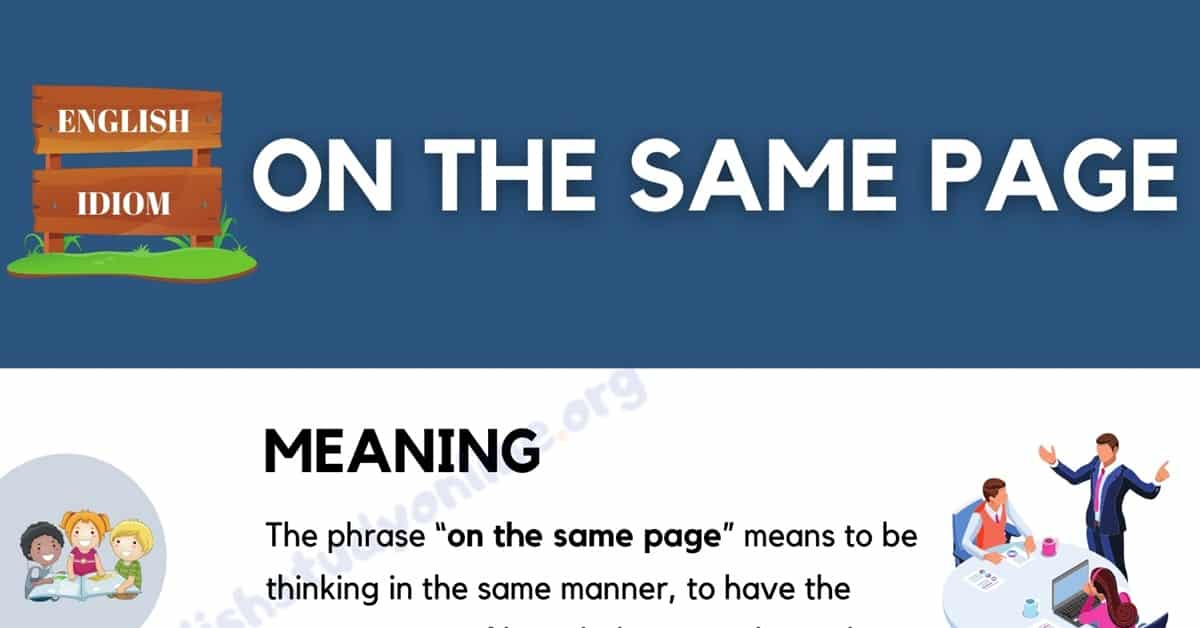 """What Does The Useful Idiom """"On The Same Page"""" Mean? 1"""