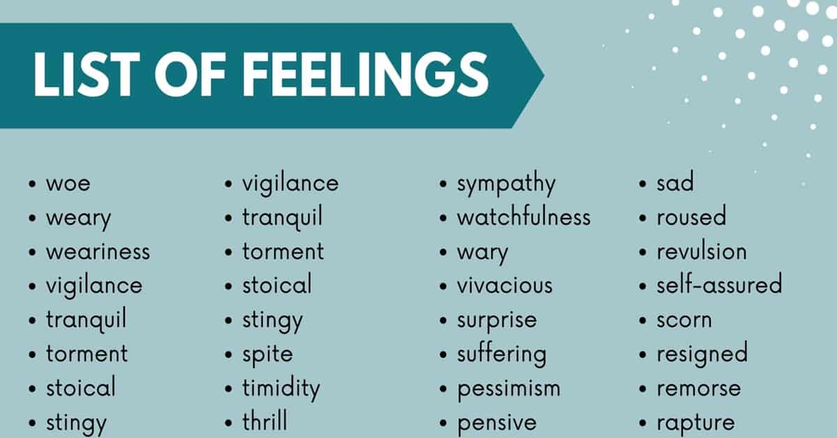 List of Feelings: 250+ Feeling Words with Useful Examples 3