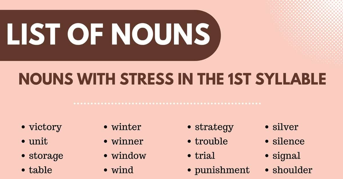 400+ Amazing List of Nouns with Stress in the 1st Syllable 4