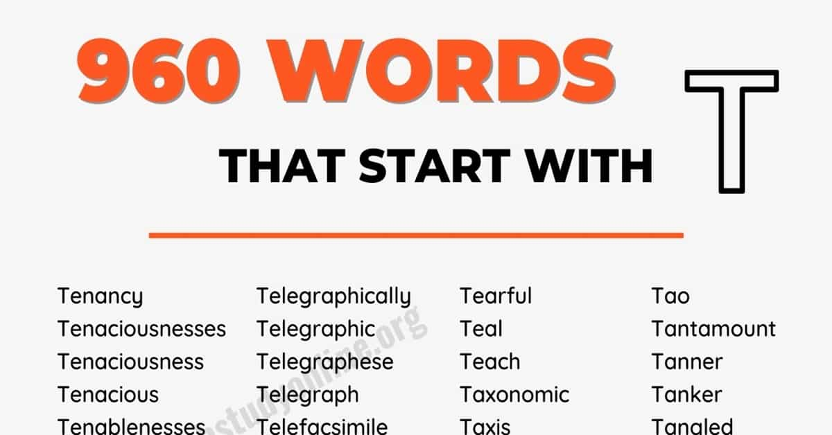 900+ Words that Start with T with Interesting Examples 2