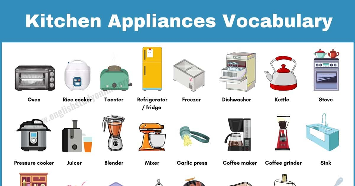 Kitchen Appliances: Helpful List of 65 Objects in The Kitchen 1